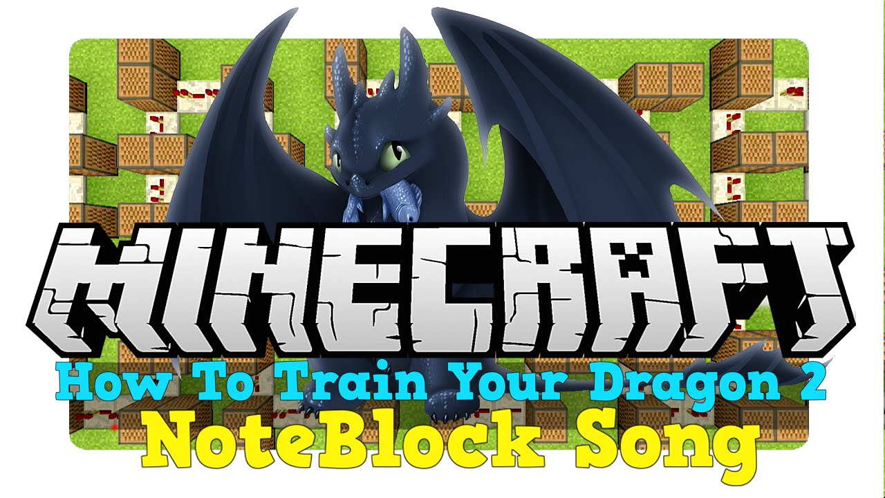 How to train your dragon 2 where no one goes minecraft note how to train your dragon 2 where no one goes minecraft note block song ccuart Choice Image