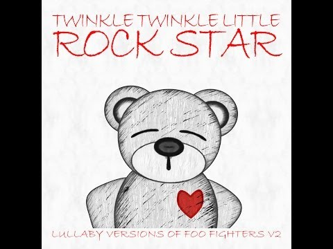 Walk Lullaby Versions of Foo Fighters V2 by Twinkle Twinkle Little Rock Star