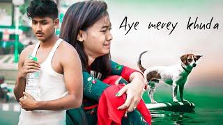 Aye Merey Khuda | Sad Footpath Boy Love Story | SAHIR ALI BAGGA  OST | Tu Itna Bata | Gm Studio