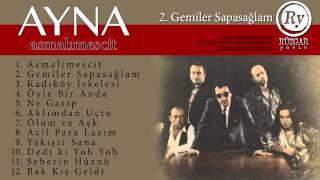 Ayna - Gemiler Sapasağlam (Official Audio)
