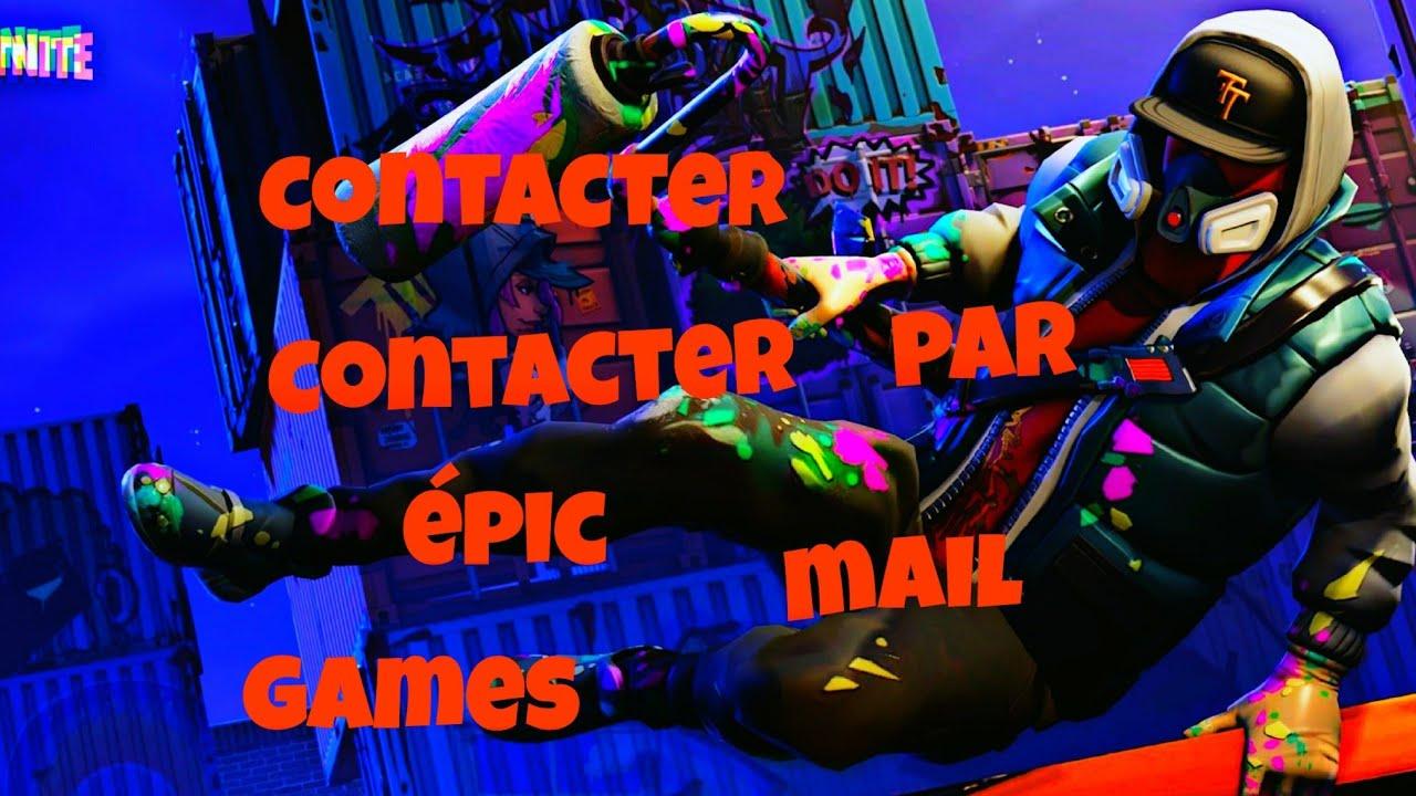 Comment contacter EPIC GAMES par mail - YouTube