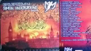 DJ Simon Underground  Epileptik Hardcore Mix 4