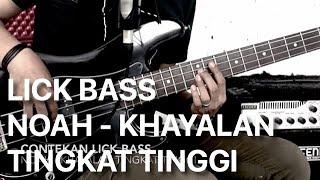 Contekan Lick Bass Noah -