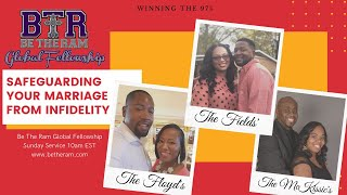 Safeguarding your Marriage from Infidelity // Be the Ram Global Fellowship