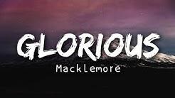 Macklemore - Glorious (Lyrics)