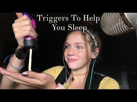 ASMR Triggers To Help You Sleep