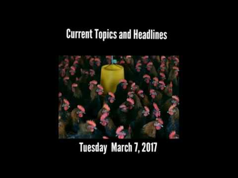 The Current Topics, Headlines and news for Tuesday March 7, 2017.