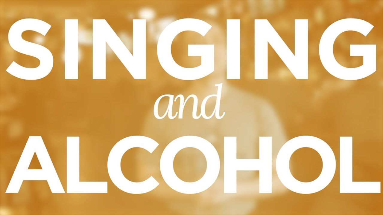 """Singing And Alcohol"" - Quick Singing Tips Ep. 24 Cover"