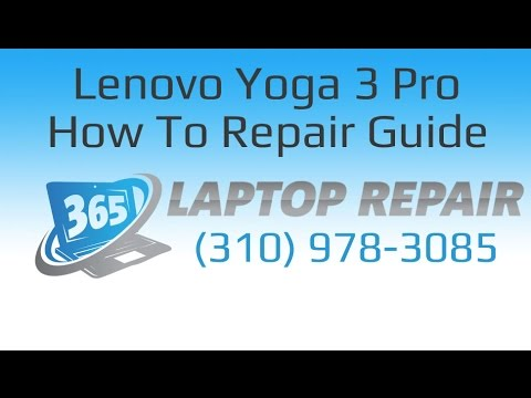 How to Repair a Lenovo Yoga 3 Pro - By 365