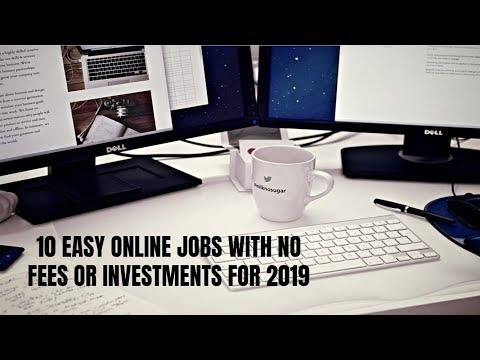 10 Easy Online Jobs With No Fees or Investments for 2019