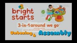 (Part 2) Unboxing & Assembly: Bright Starts 3-in-1 Around We Go Activity Center
