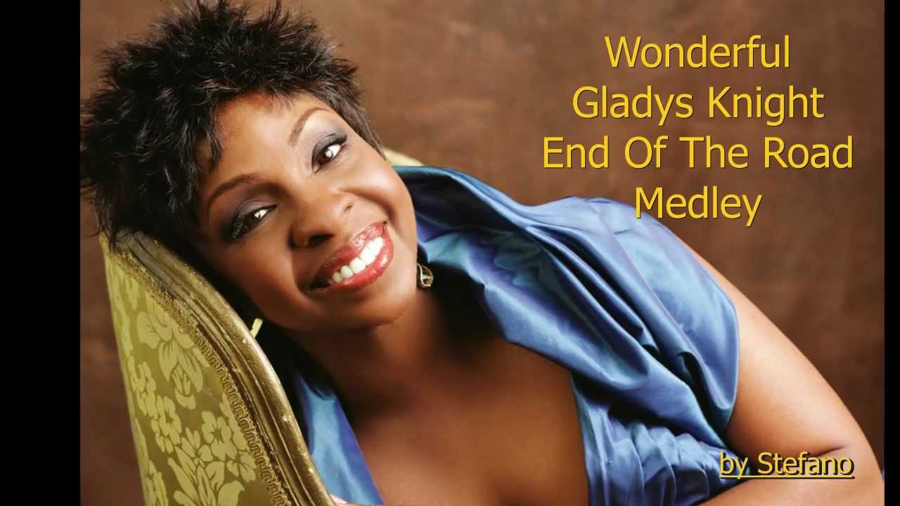 Wonderful Gladys Knight End Of The Road Medley Live Youtube