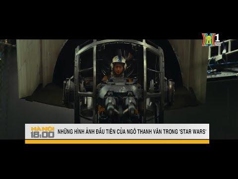Những hình ảnh đầu tiên của nữ diễn viên Ngô Thanh Vân trong siêu phẩm Star Wars | Tin tức HANOITV
