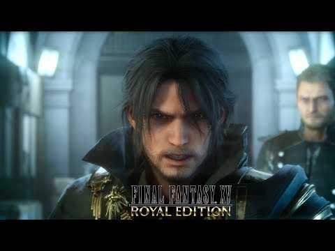 FINAL FANTASY XV ROYAL EDITION- Announcement Trailer