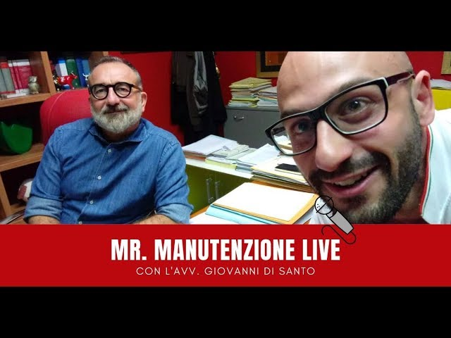 Mr. Manutenzione live: Intervista all'Avv. Giovanni Di Santo