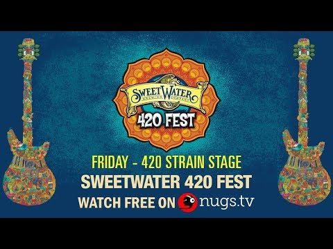 Sweetwater 420 Festival - 4/19/19 - Live from the 420 Strain Stage