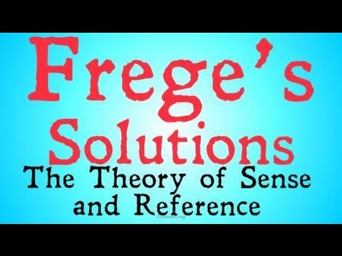an examination of gottlob freges theory on sense and reference