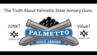 The Truth About Palmetto State Armory Guns. Junk or Value?