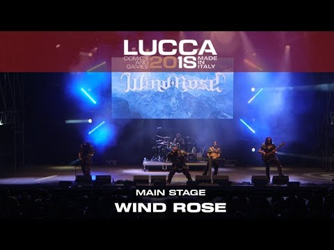 [Lucca Comics & Games] Main Stage: Wind Rose