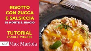 RISOTTO CON ZUCCA E SALSICCIA DI MONTE SAN BIAGIO - Chef Max Mariola