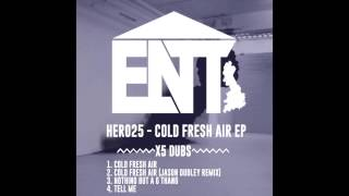 HER025 - Cold Fresh Air - X5 Dubs (Jason Dudley Remix)