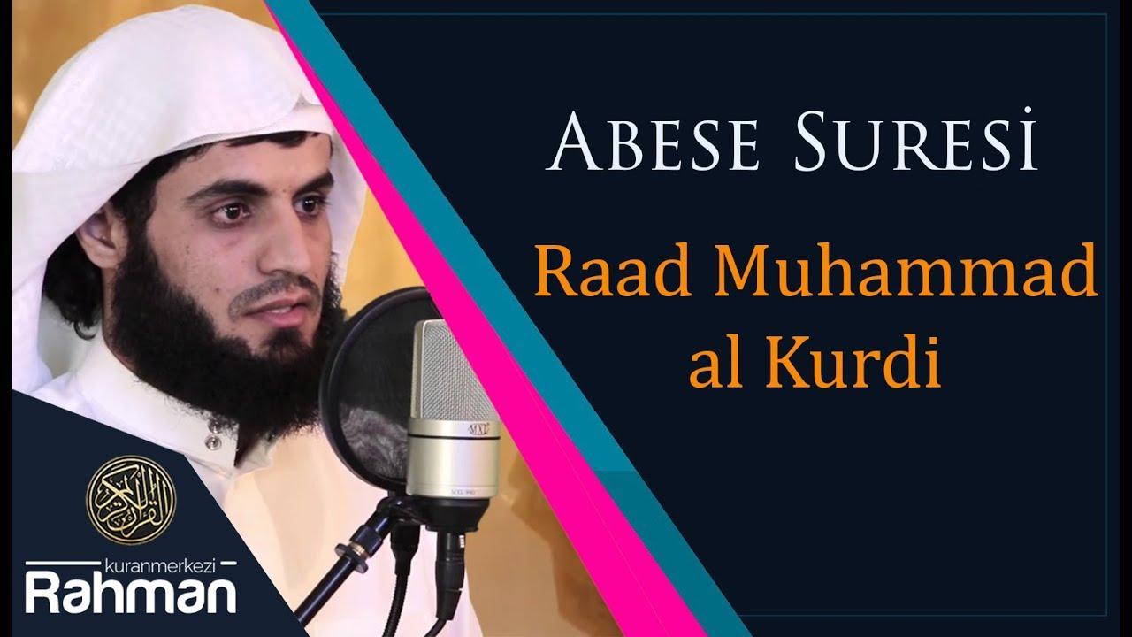 Abese Suresi - Raad Muhammad al Kurdi