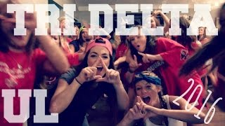 TRI DELTA - University of Louisiana at Lafayette 2016