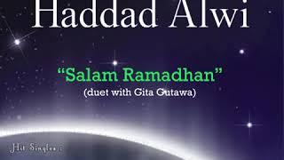 Haddad Alwi - Salam Ramadhan