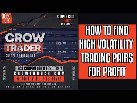 CrowTrader - Finding High Volatility Pairs For Profits!