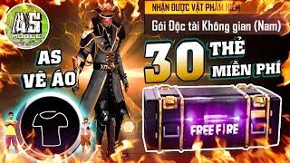 [Garena Free Fire] AS Thử Mở 30 Thẻ Miễn Phí Ra Ngay Bộ Độc Tài Không Gian !!! | AS Mobile