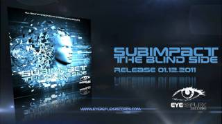 Subimpact - The Blind Side (Eyereflex Records)