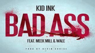Kid Ink Ft. Meek Mill & Wale - Bad Ass Instrumental + Free mp3 download!
