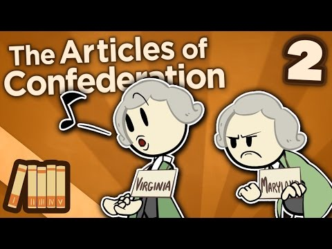 The Articles of Confederation - II: Ratification - Extra History