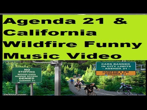 Agenda 21 Movie Part 2 – The California Wildfires Song