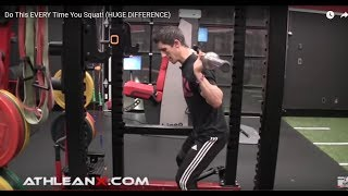 Athlean-X - Do This EVERY Time You Squat! (HUGE DIFFERENCE)