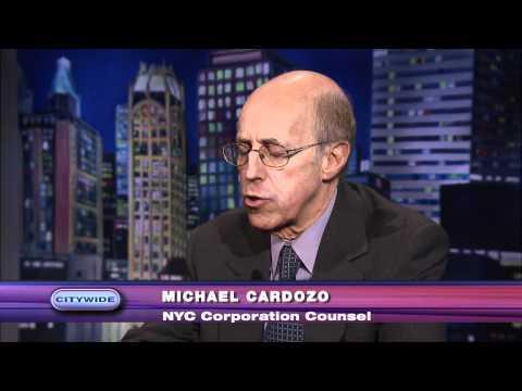CityWide: Michael A. Cardozo, NYC Corporation Coun...
