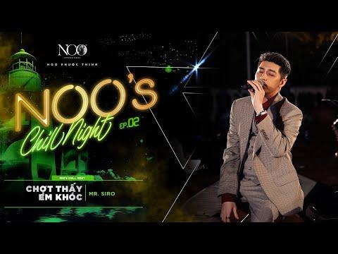 Chợt Thấy Em Khóc - Noo Phước Thịnh | Live @ Noo's Chill Night EP.02