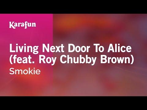 Karaoke Living Next Door To Alice (feat. Roy Chubby Brown) - Smokie *