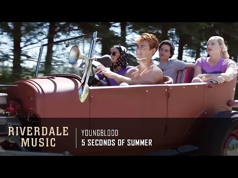 5 Seconds Of Summer - Youngblood   Riverdale 3x01 Music [HD]