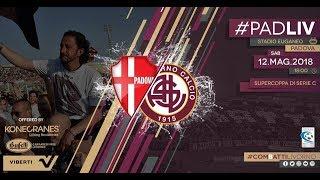 Padova - Livorno // 5-1 // Supercoppa Serie C 2017-18