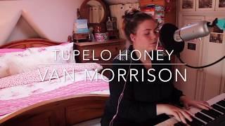 Tupelo Honey | Van Morrison (Piano/Vocal Cover)