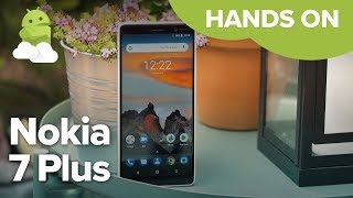 Nokia 7 Plus hands-on: Pixel 2 XL on the cheap? [Nokia 7+]