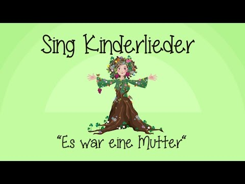 Es war eine Mutter - Kinderlieder zum Mitsingen | Sing Kinde