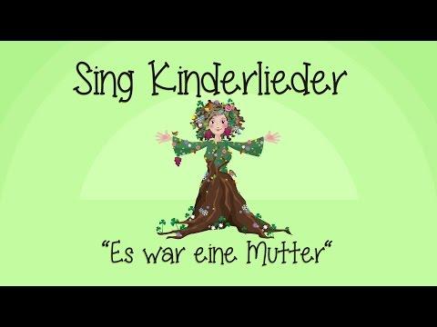 Es war eine Mutter  Kinderlieder zum Mitsingen  Sing Kinderlieder