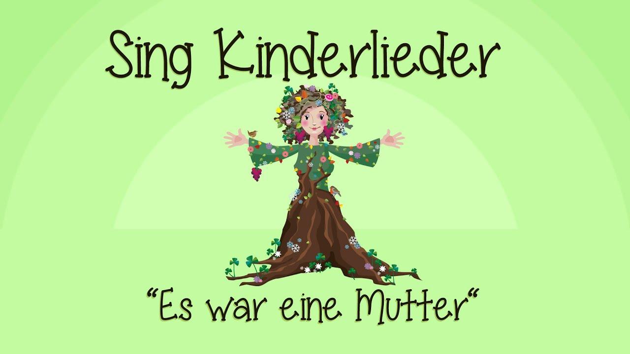 Es war eine Mutter - Kinderlieder zum Mitsingen | Sing Kinderlieder ...