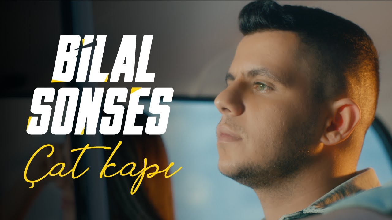 Download Bilal SONSES - Çat Kapı
