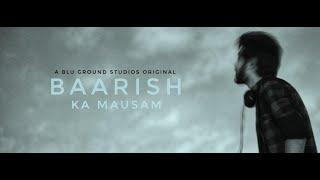 (0.04 MB) Baarish Ka Mausam ft. RJ Himanshu | A Blu Ground Studios Original Mp3