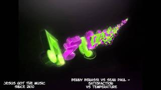 Benny Benassi vs Sean Paul - Satisfaction vs Temperature #With Download