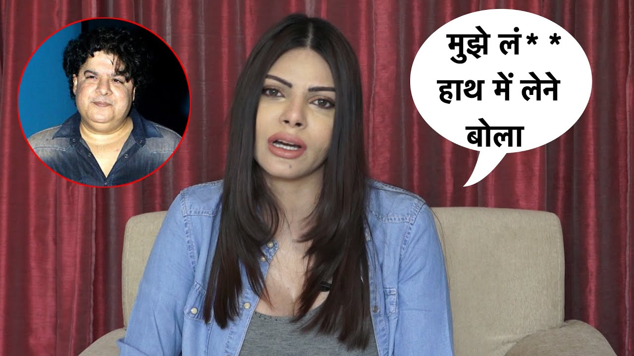 Download Sherlyn Chopra Openly Exposed Sajid Khan Revealed Untold Truth Front Of Media