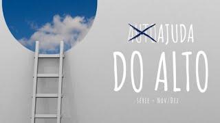 Ajuda do alto para superar a Ansiedade | 10/11/2019
